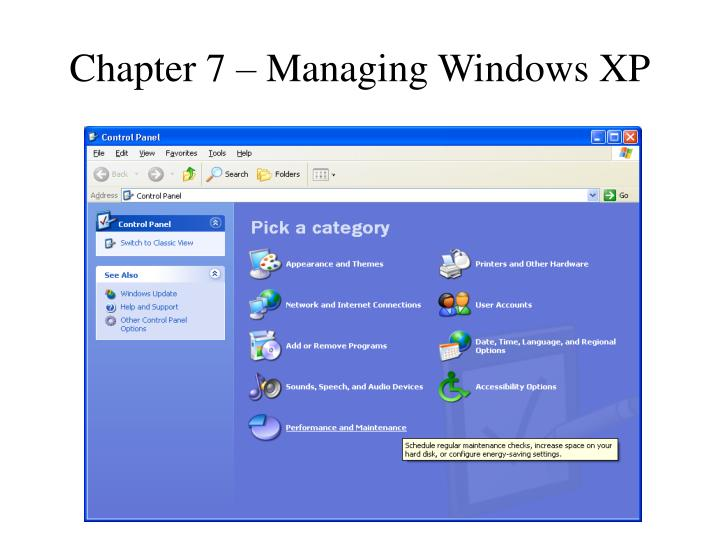 Chapter 7 managing windows xp
