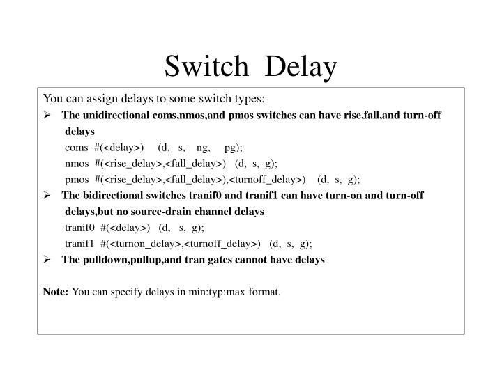 Switch  Delay
