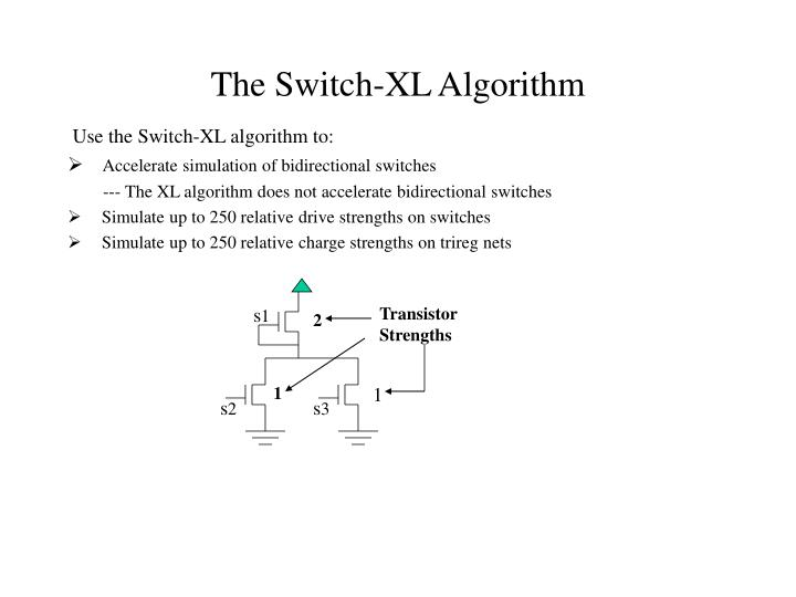 The Switch-XL Algorithm