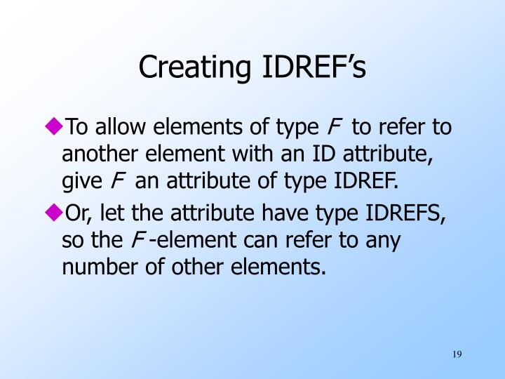 Creating IDREF's