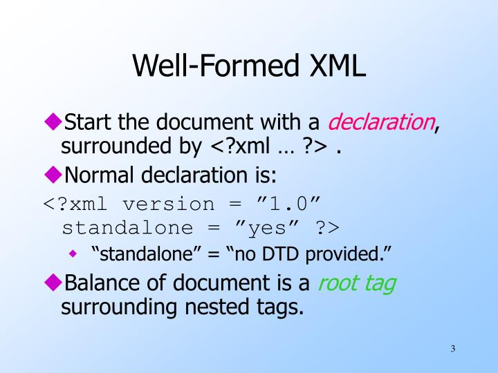 Well formed xml