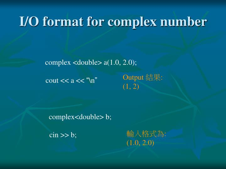 I/O format for complex number