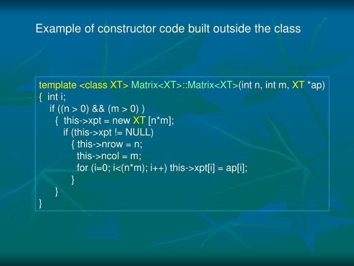 Example of constructor code built outside the class