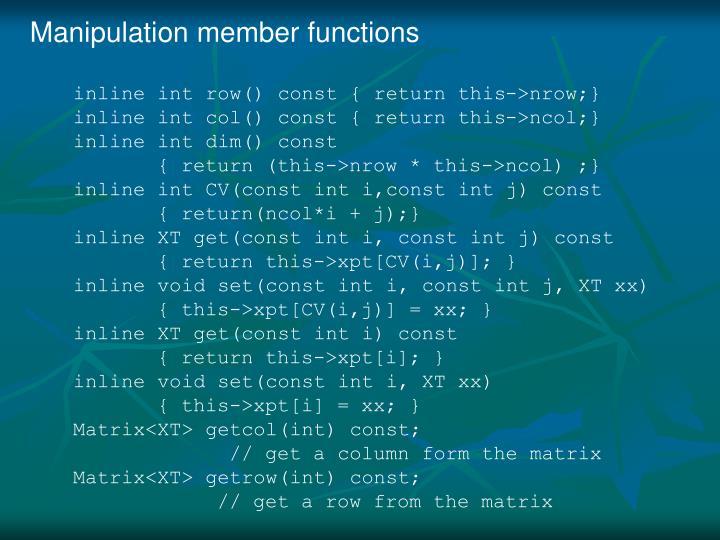 Manipulation member functions