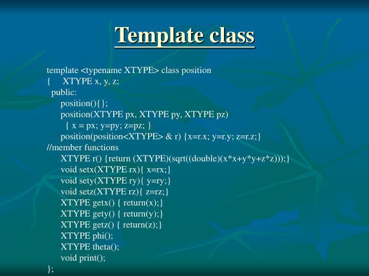 Template class
