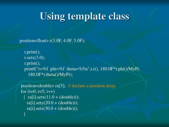 Using template class