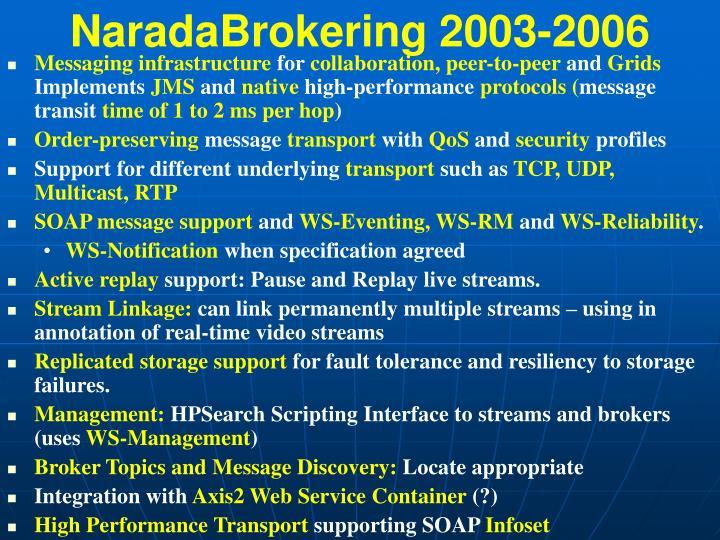 NaradaBrokering 2003-2006