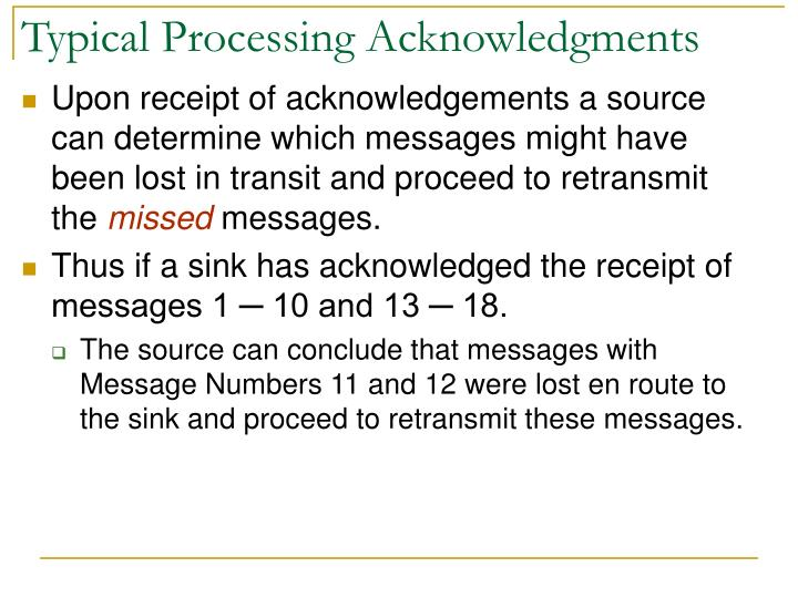 Typical Processing Acknowledgments