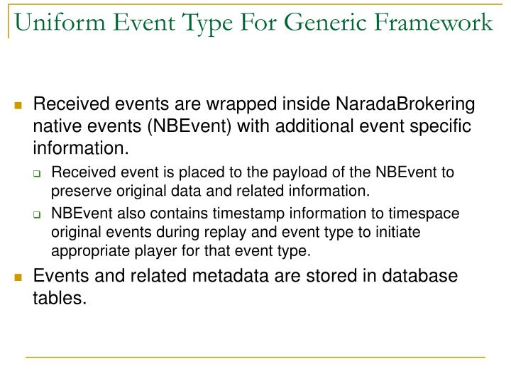 Uniform Event Type For Generic Framework