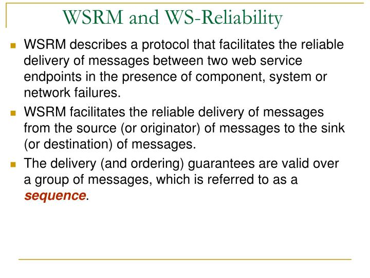 WSRM and WS-Reliability