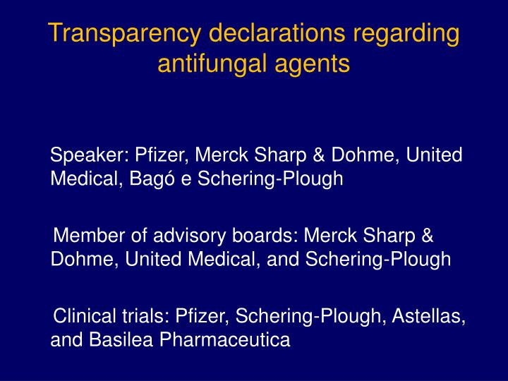 Transparency declarations regarding antifungal agents
