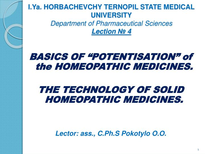 I ya horbachevchy ternopil state medical university department of pharmaceutical sciences lection 4