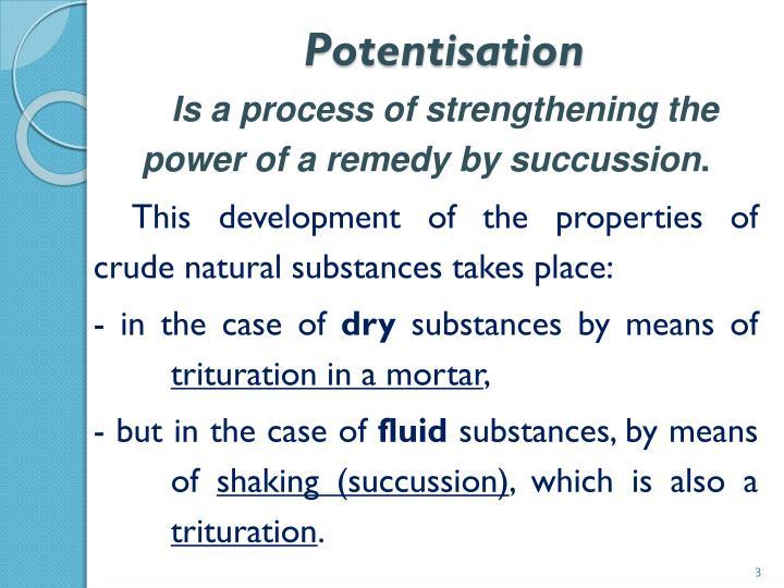 Potentisation