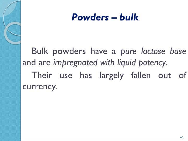 Powders – bulk