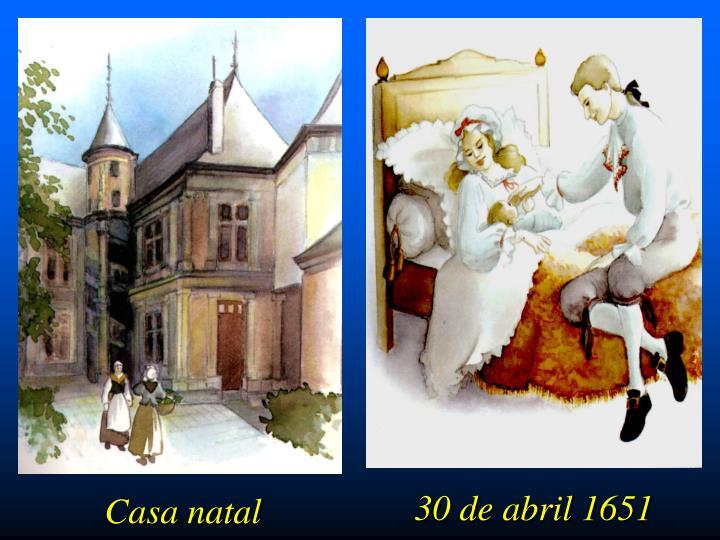30 de abril 1651