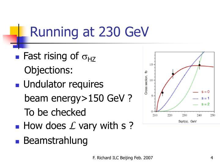 Running at 230 GeV
