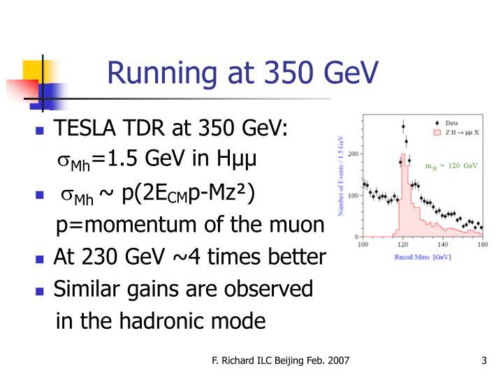 Running at 350 GeV