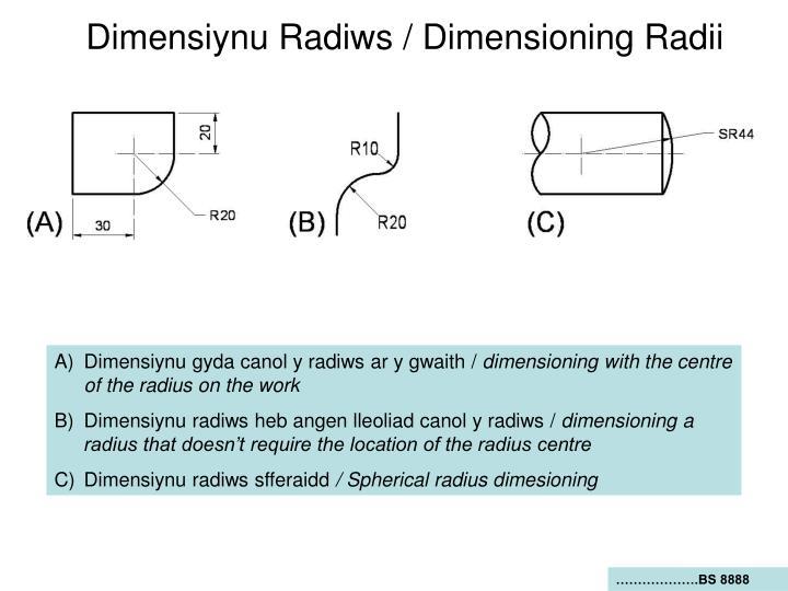 Dimensiynu Radiws / Dimensioning Radii
