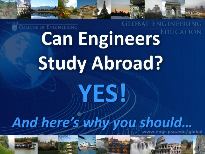 Can engineers study abroad