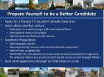 prepare yourself to be a better candidate