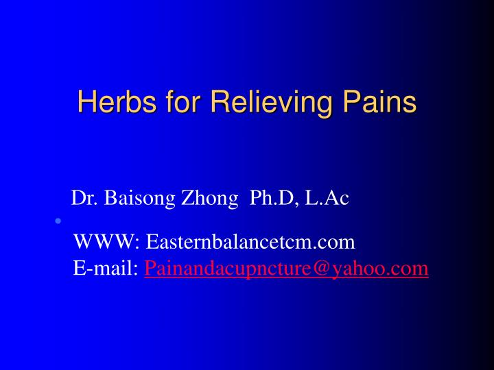 Herbs for Relieving Pains