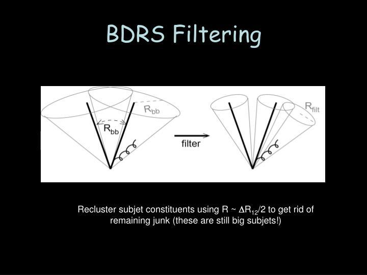 BDRS Filtering