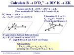 calculate b d d s dd k zk
