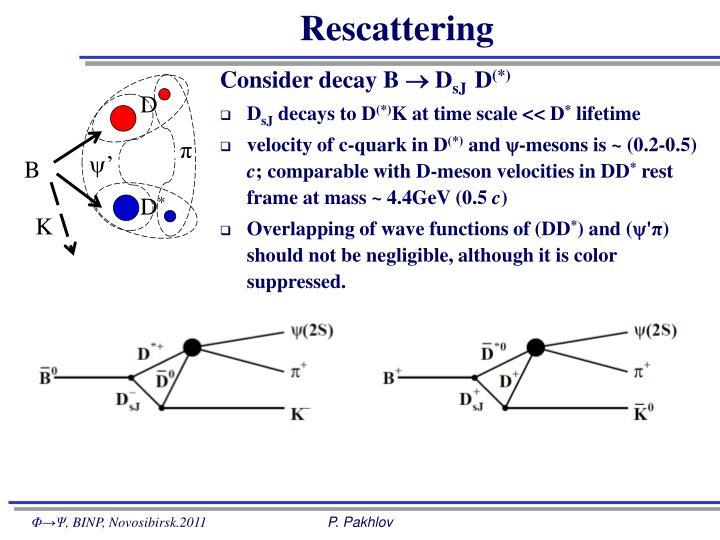 Rescattering