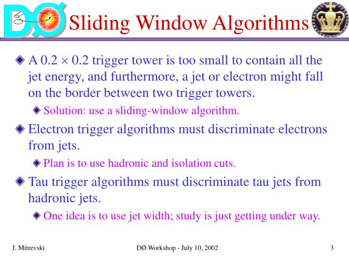 Sliding window algorithms