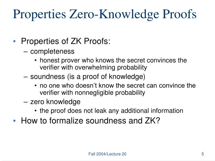 Properties Zero-Knowledge Proofs