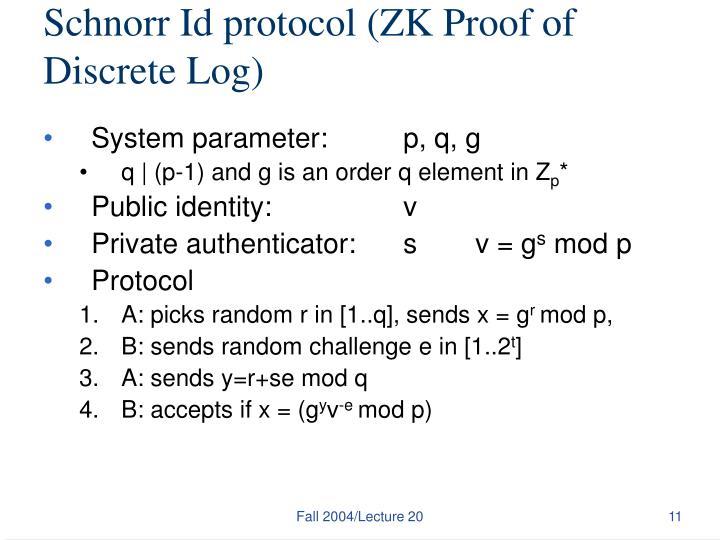 Schnorr Id protocol (ZK Proof of Discrete Log)