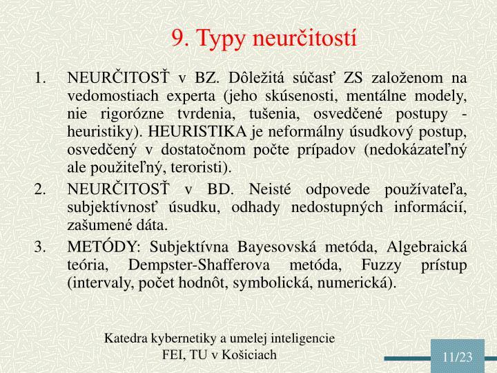 9. Typy neurčitostí