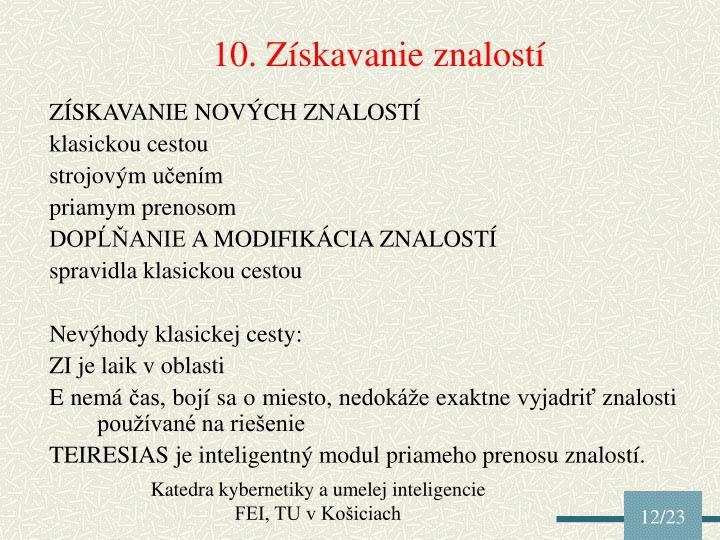 10. Získavanie znalostí