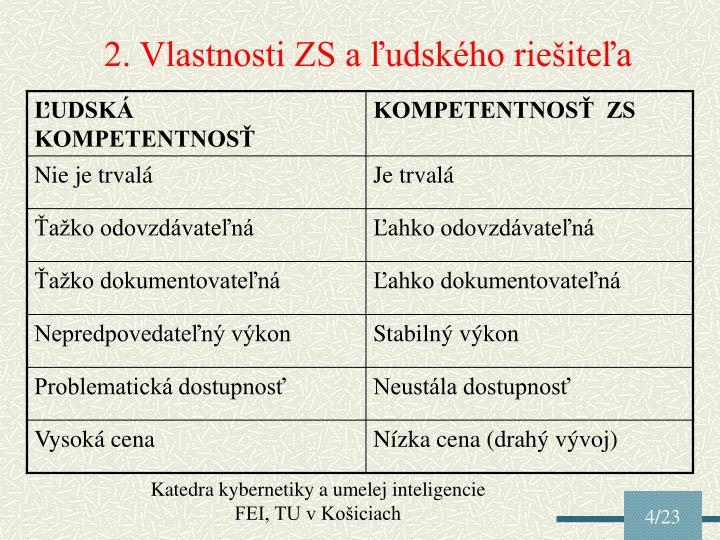 2. Vlastnosti ZS a ľudského riešiteľa