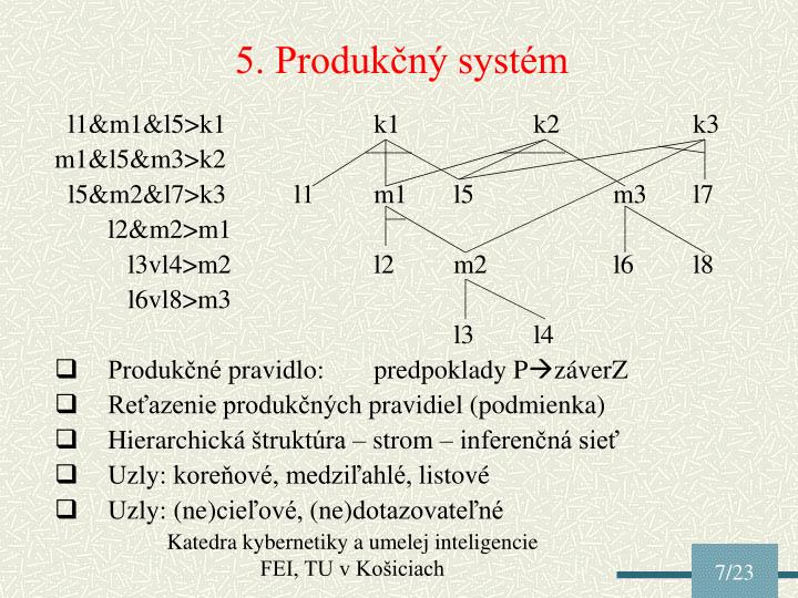 5. Produkčný systém