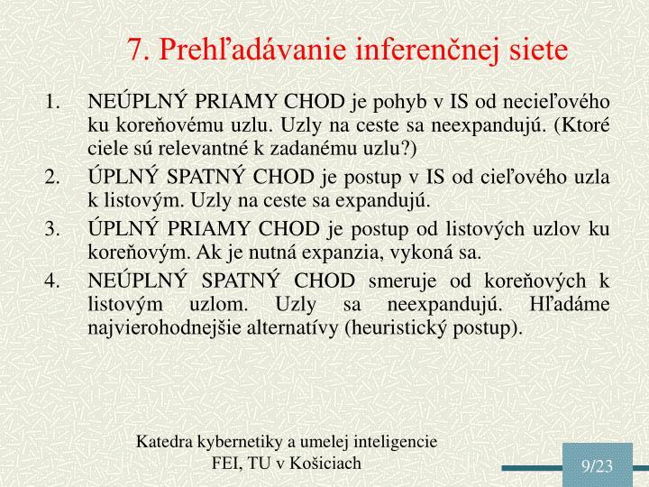 7. Prehľadávanie inferenčnej siete