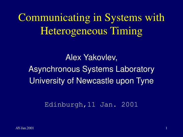 communicating in systems with heterogeneous timing