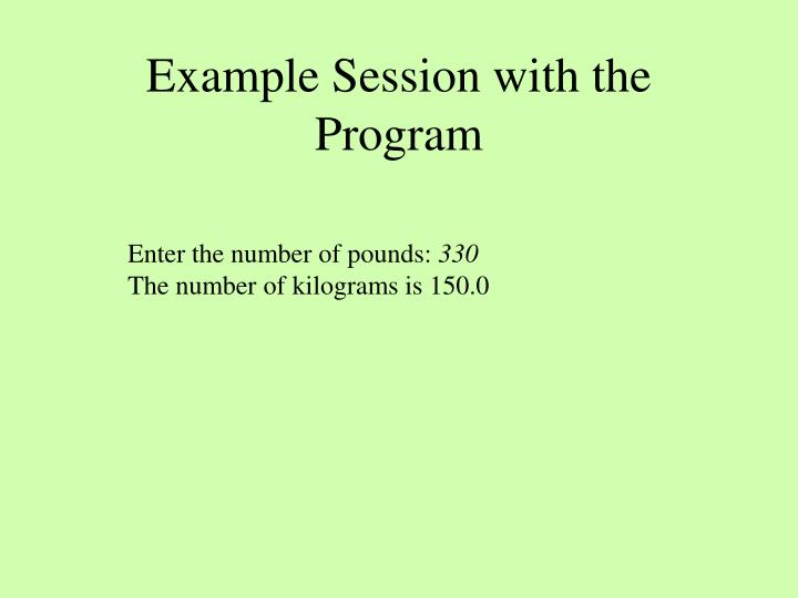 Example Session with the Program