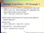 multiple cash flows fv example 1