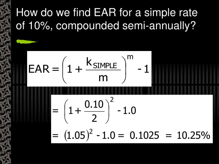 How do we find EAR for a simple rate of 10%, compounded semi-annually?