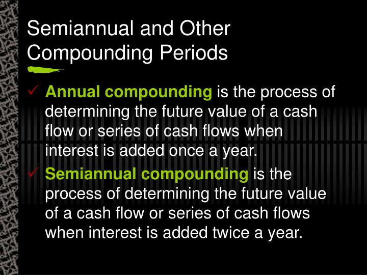 Semiannual and Other Compounding Periods