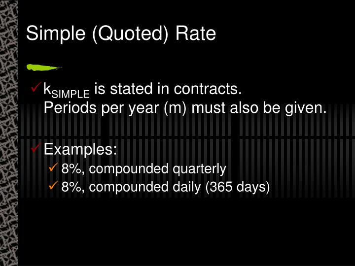 Simple (Quoted) Rate