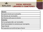 social services libraries cemeteries