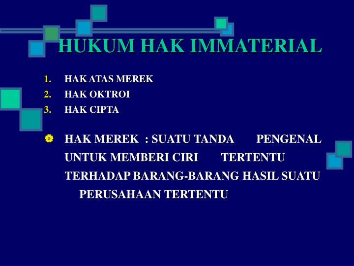 HUKUM HAK IMMATERIAL