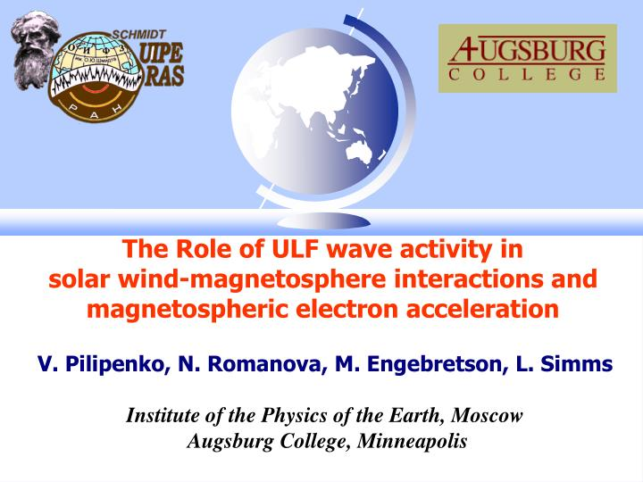 The Role of ULF wave activity in