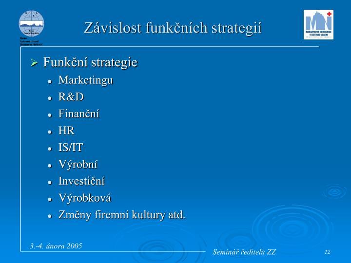 Závislost funkčních strategií