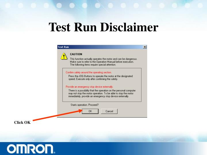 Test Run Disclaimer