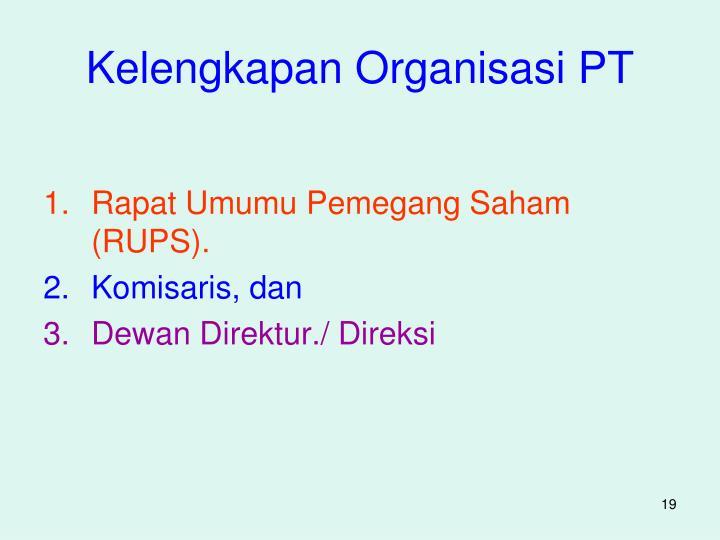 Kelengkapan Organisasi PT