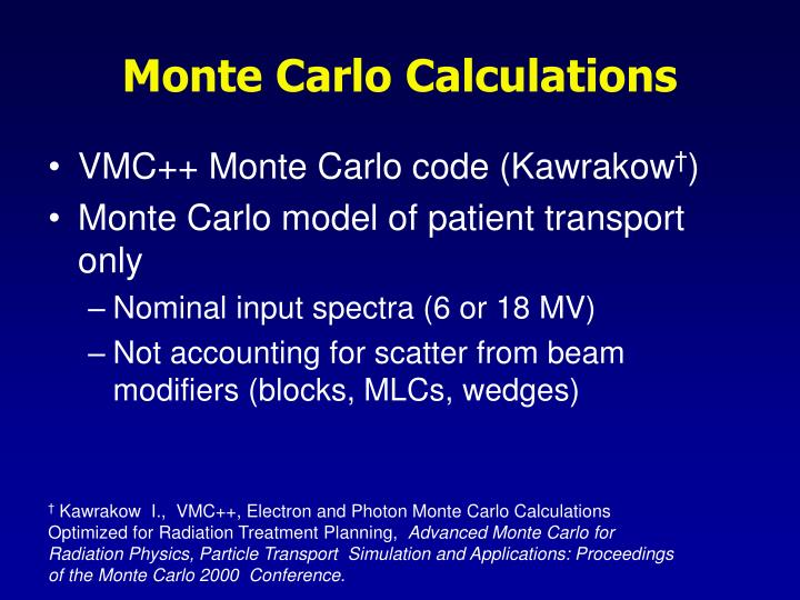 Monte Carlo Calculations
