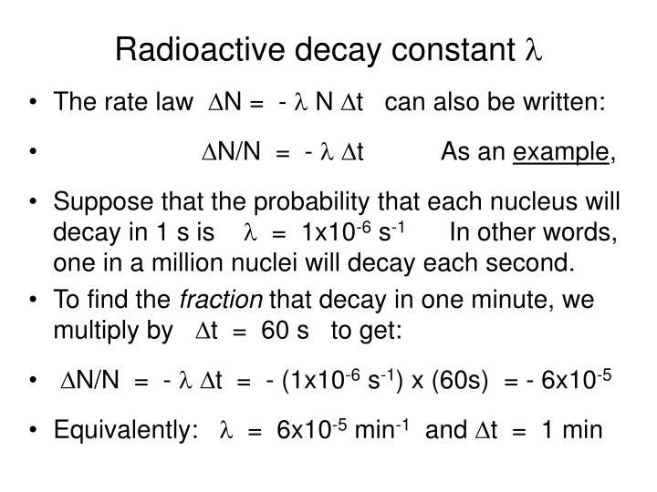 Radioactive decay constant